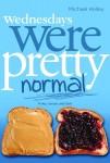 Wednesdays-Were-Pretty-Normal
