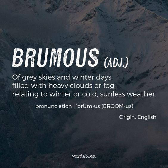 brumous