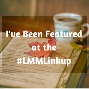 Ive-Been-Featured-at-LMMLinkup-300x300