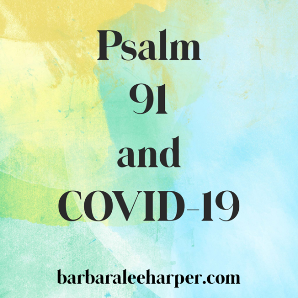 Does Psalm 91 protect from COVID-19?