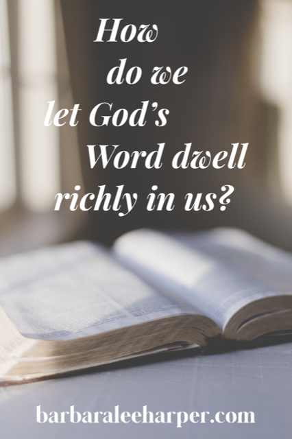 Letting God's Word dwell richly