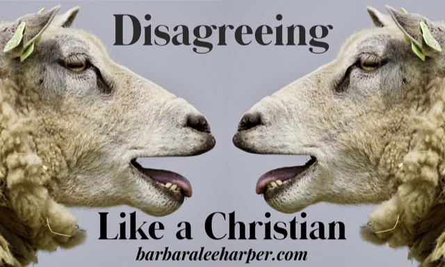 how to disagree like a Christian