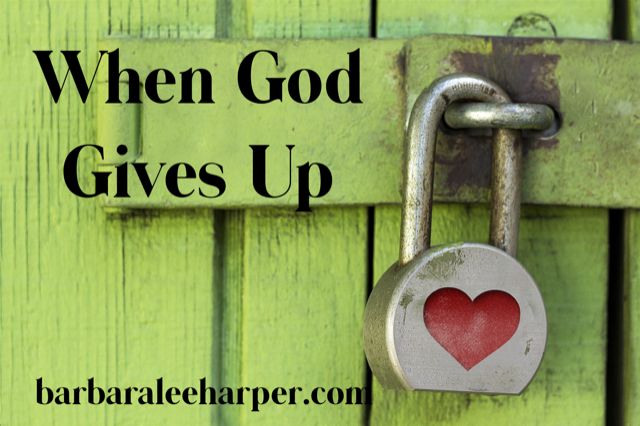 When God gives up